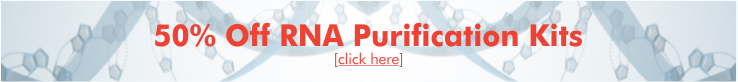 50% off RNA Purification Kits!